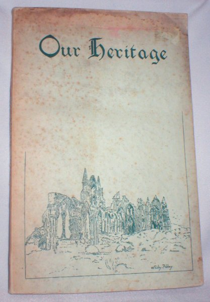 Image for Our Heritage (The Society's Illustrated Popular Report for 1933-34)