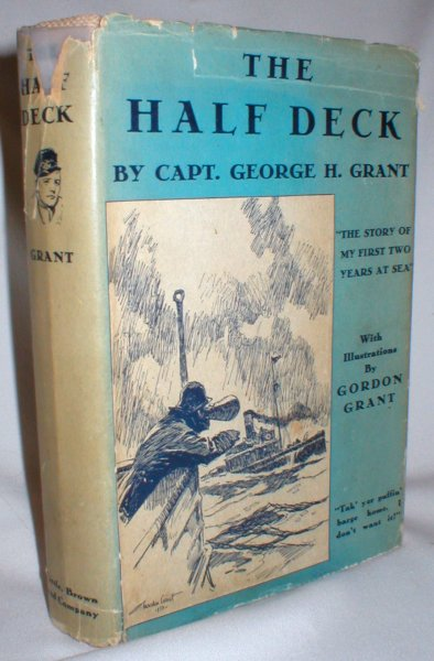 Image for The Half Deck; The Story of My First Two Years at Sea (Signed)