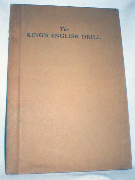Image for The King's English Drill