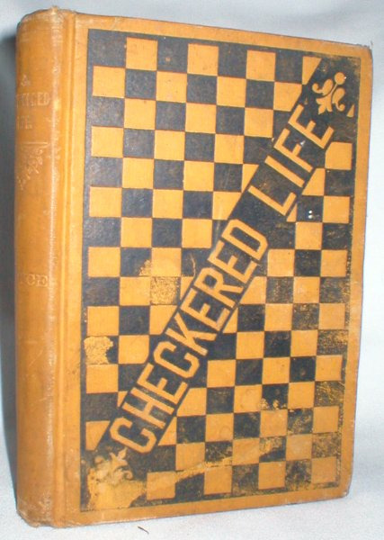 Image for A Checkered Life; Poetic Waifs
