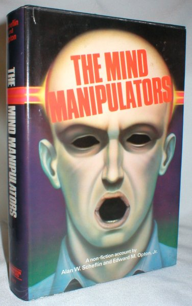 Image for The Mind Manipulators; A Non-Fiction Account