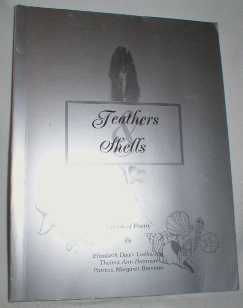 Image for Feathers and Shells; A Book of Poetry (Signed)