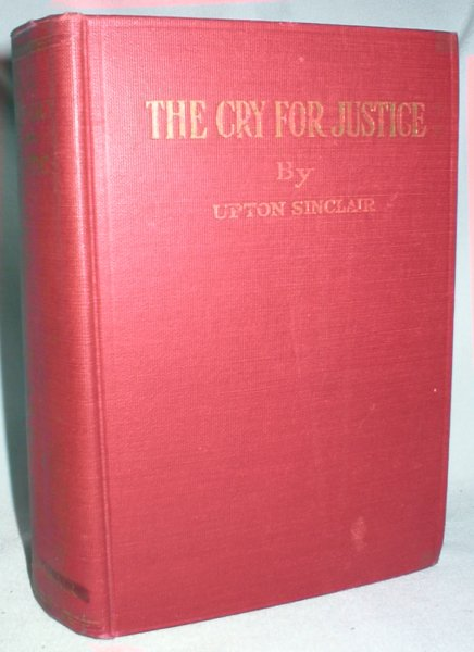 Image for The Cry for Justice: An Anthology of the Literature of Social Protest