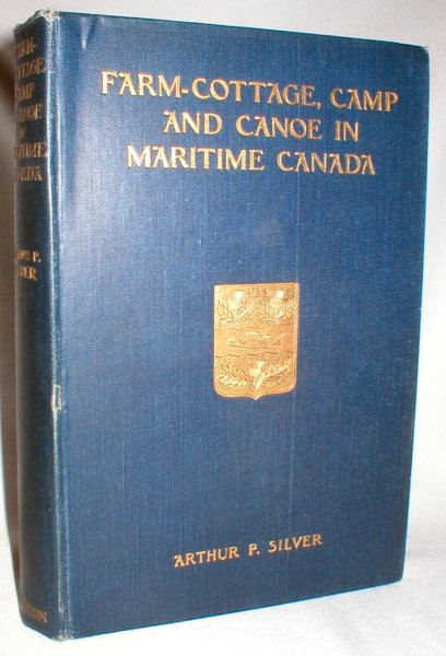 Image for Farm-Cottage, Camp and Canoe in Maritime Canada