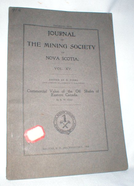 Image for Journal of the Mining Society of Nova Scotia; Vol XV, 28th February, 1910. (Commercial Value of the Oil Shales of Eastern Canada)