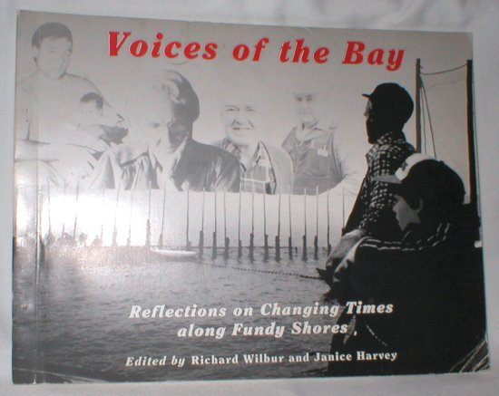 Image for Voices of the Bay; Reflections on Changing Times Along Fundy Shores