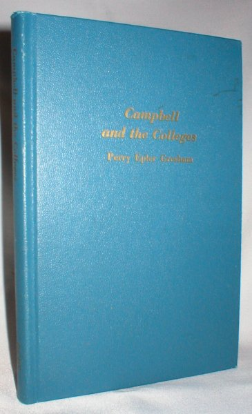 Image for Campbell and the Colleges; The Forrest F. Reed Lectures for 1971
