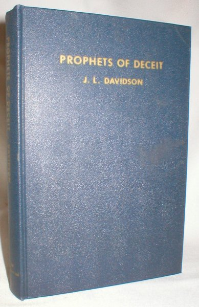 Image for Prophets of Deceit (A Refutation of the Claims of the Roman Catholic Church in America)