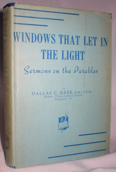 Image for Windows That Let in the Light; Sermons on the Parables