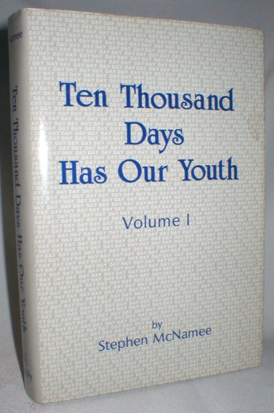Image for Ten Thousand Days Has Our Youth; Volume I of a Three-Volume Novel