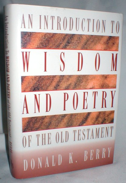 Image for An Introduction to Wisdom and Poetry of the Old Testament