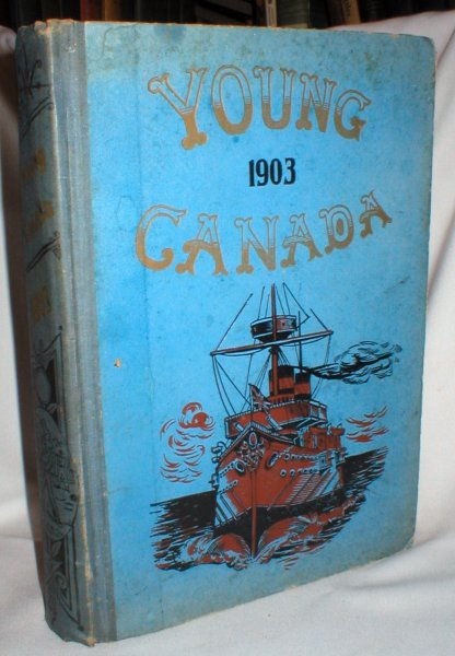 Image for Young Canada: An Illustrated Magazine for Boys (Twenty-fourth Annual Volume)