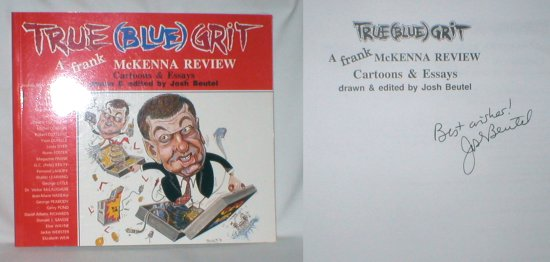 Image for True (Blue) Grit;  A Frank McKenna Review