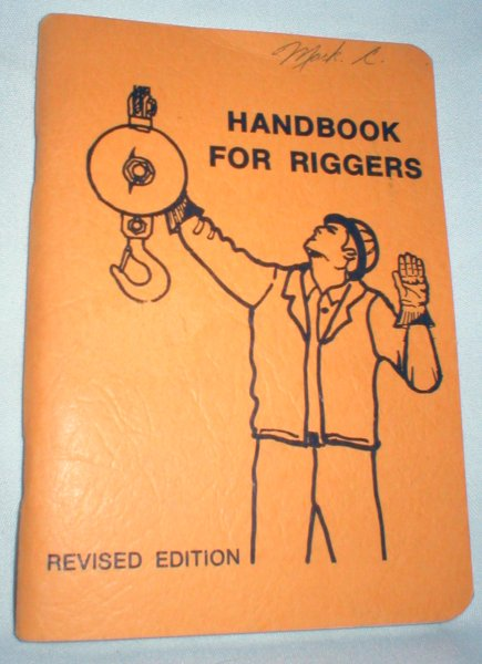 Image for Handbook for Riggers (Revised Ed., 1977)