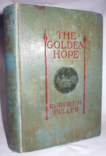 Image for The Golden Hope; A Story of the Time of King Alexander the Great