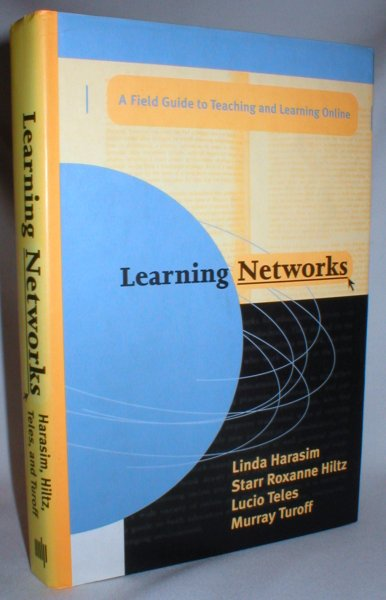 Image for Learning Networks: A Field Guide to Teaching and Learning Online