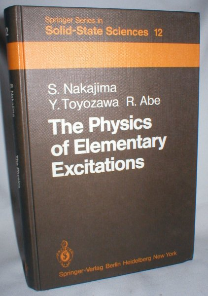 Image for The Physics of Elementary Excitations (Springer Series in Solid State Sciences)