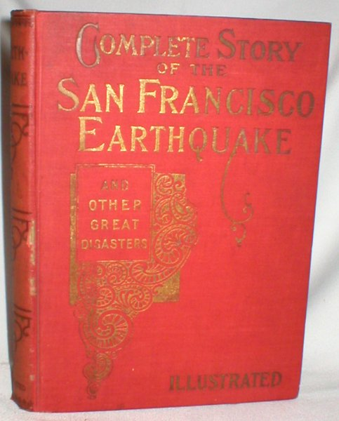 Image for Complete Story of the San Francisco Earthquake; Illustrated