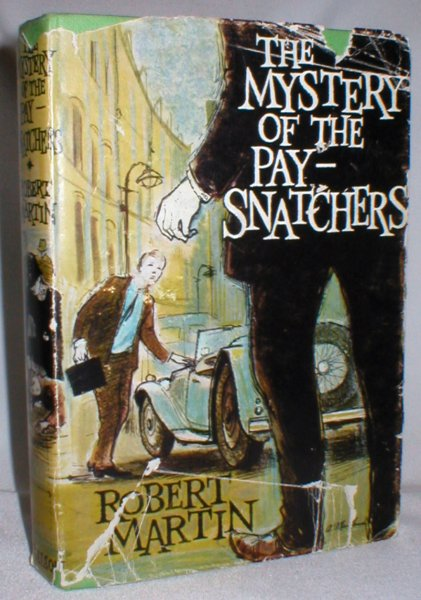 Image for The Mystery of the Pay-Snatchers