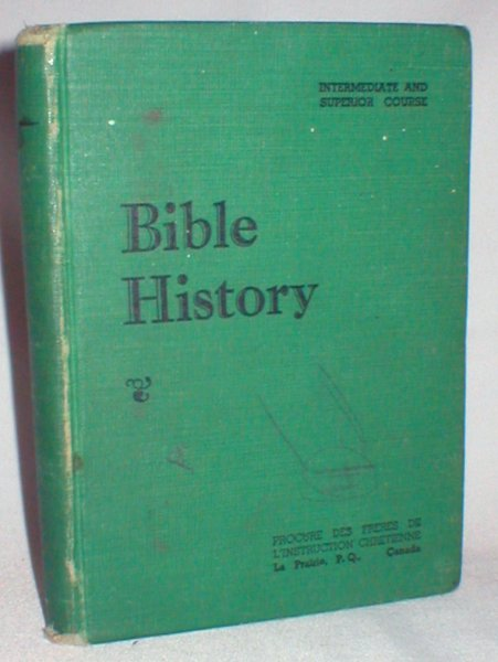 Image for Bible History of the Old and New Testament; Intermediate and Superior Course