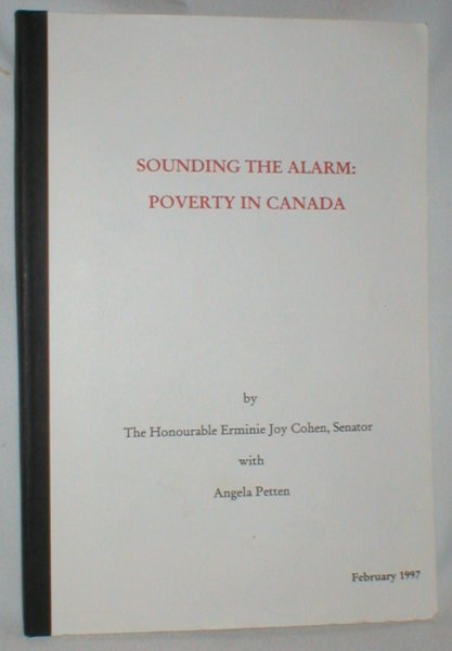 Image for Sounding the Alarm; Poverty in Canada