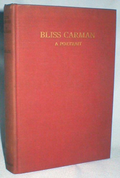 Image for Bliss Carman; A Portrait