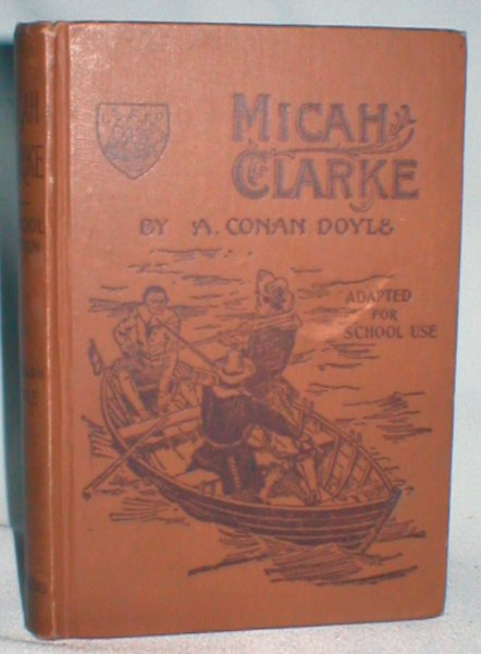 Image for Micah Clarke; A Tale of Monmouth's Rebellion