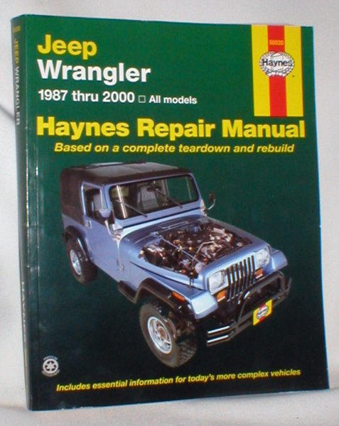 Image for Jeep Wrangler; 1987 Through 2000 (Haynes Repair Manual)