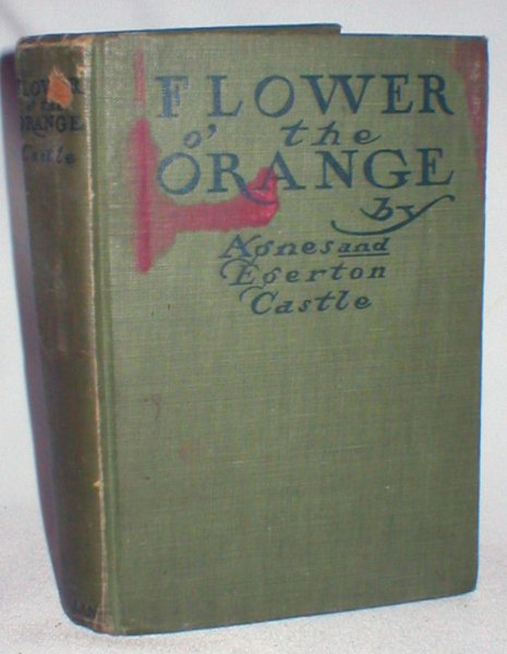 Image for Flower O' the Orange; and Other Tales of Bygone Days