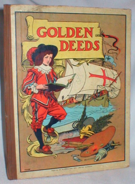 Image for Golden Deeds; Stories from History, Retold for Little Folk