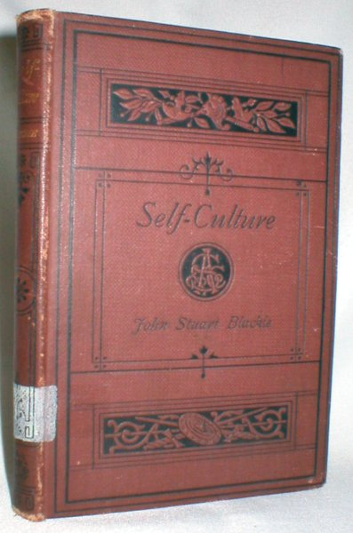Image for On Self-Culture; Intellectual, Physical, and Moral ; A Vade Mecum for Young Men and Students