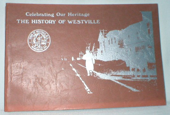 Image for Celebrating Our Heritage; The History of Westville