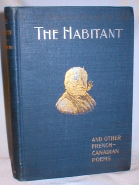 Image for The Habitant and Other French-Canadian Poems