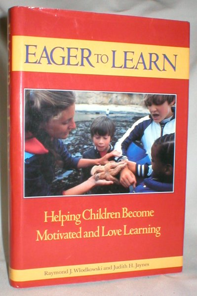 Image for Eager to Learn; Helping Children Become Motivated and Love Learning