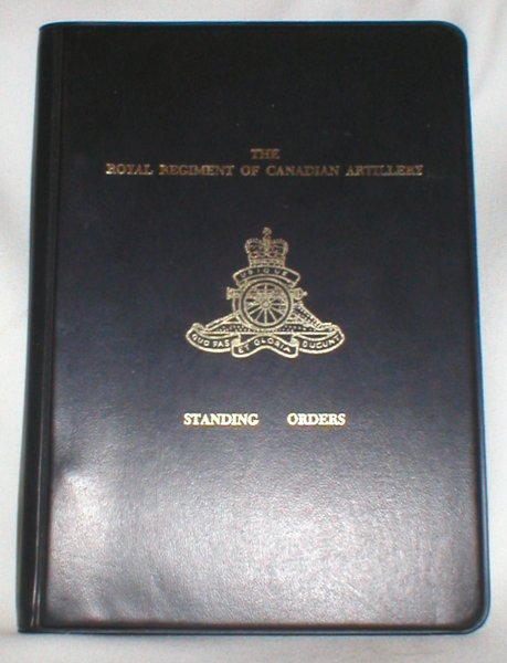 Image for Standing Orders for the Royal Regiment of Canadian Artillery Standing Orders