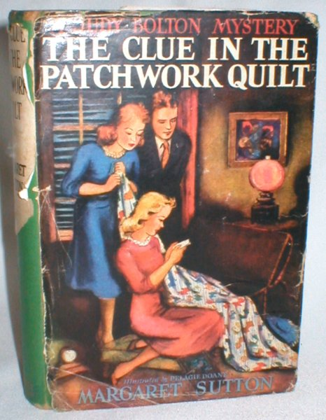 Image for The Clue in the Patchwork Quilt (A Judy Bolton Mystery #14)