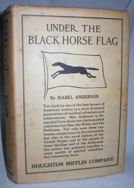 Image for Under the Black Horse Flag' Annals of the Weld Family and Some of Its Branches