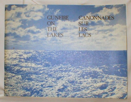 Image for Gunfire on the Lakes; The Naval War of 1812-1814 on the Great Lakes and Lake Champlain