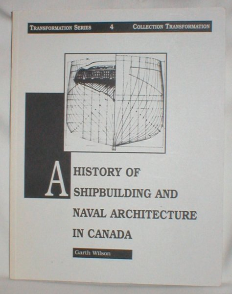 Image for A History of Shipbuilding and Naval Architecture in Canada