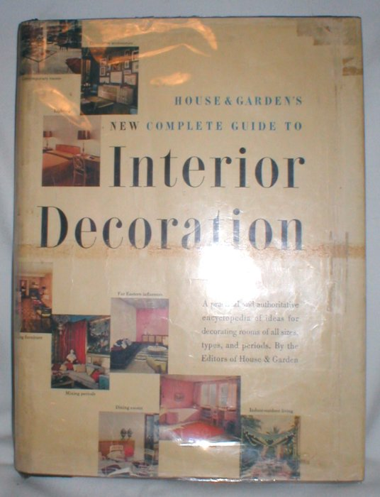 Image for House & Garden's Complete Guide to Interior Decoration