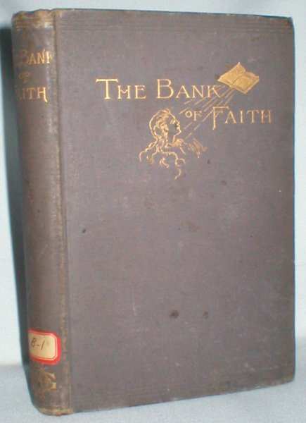Image for The Bank of Faith; or, A Life of Trust