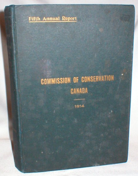 Image for Commission of Conservation, Canada; Report of the Fifth Annual Meeting, Jan. 20-21, 1914