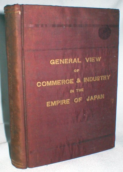 Image for General View of Commerce & Industry in the Empire of Japan