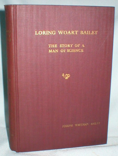 Image for Loring Woart Bailey; The Story of a Man of Science