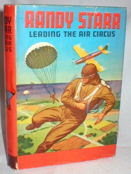 Image for Randy Starr Leading the Air Circus (Sky Flyers Series)