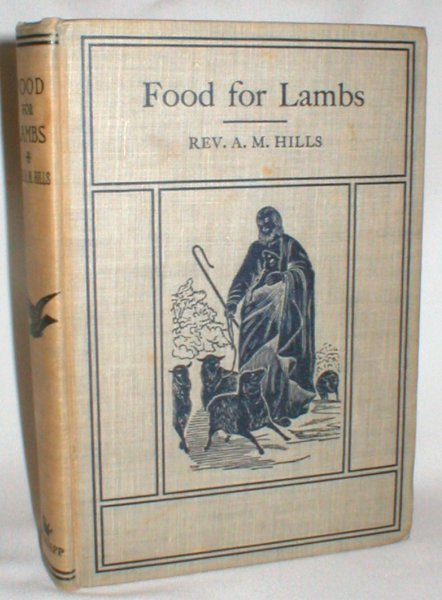 Image for Food for Lambs: Or, Leading Children to Christ