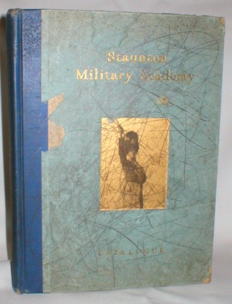 Image for Staunton Military Academy; Staunton, VA (Catalogue)