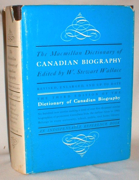 Image for The Macmillan Dictionary of Canadian Biography