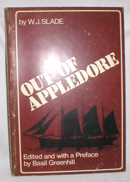 Image for Out of Appledore; The Autobiography of a Coasting Shipmaster and Shipowner in the Last Days of Wooden Sailing Ships