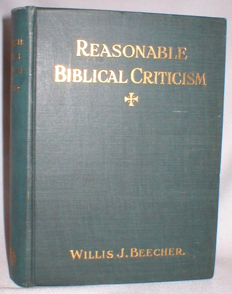 Image for Reasonable Biblical Criticism